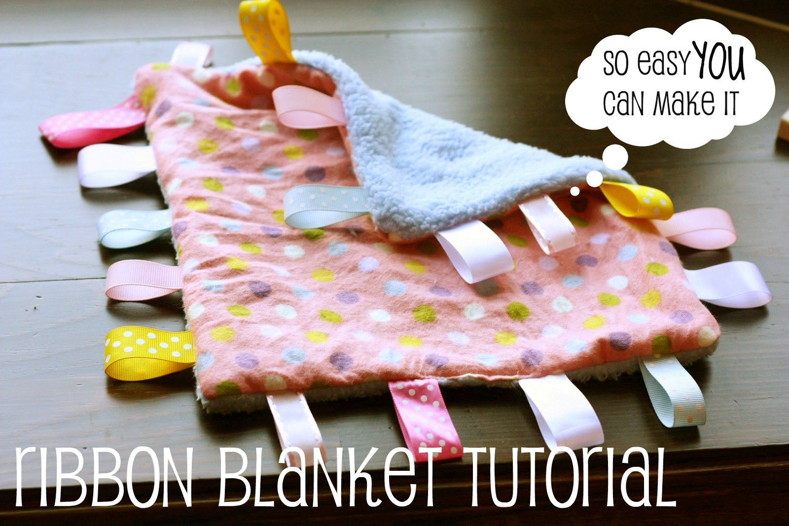 Make It Ribbon Blanket For Baby I Can Teach My Child