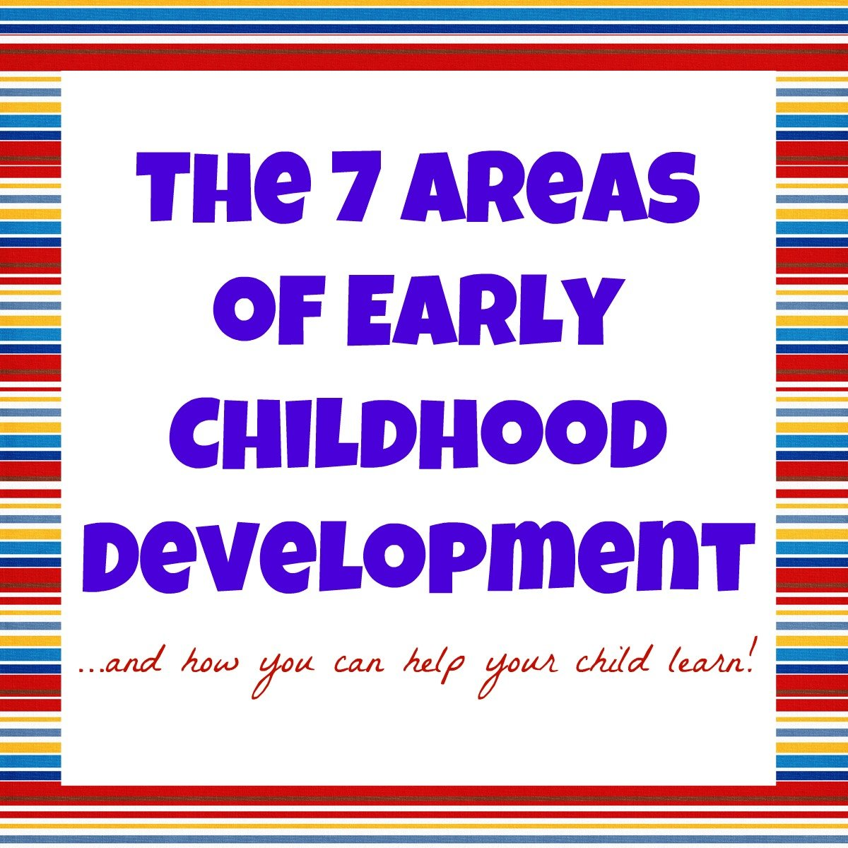 Developmental Domains Of Early Childhood I Can Teach My Child
