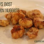 World's Best Chicken Nuggets