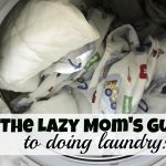 The Lazy Mom's Guide to Doing Laundry