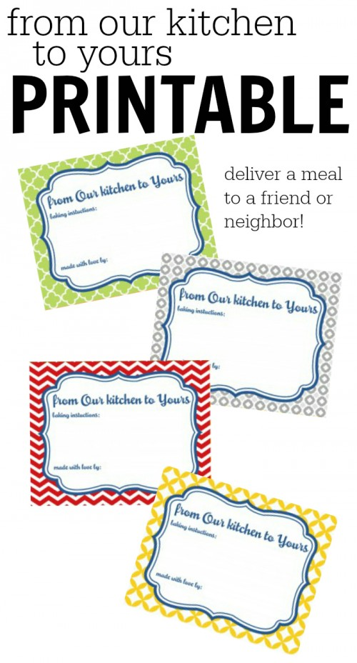 Fix a meal for a friend or neighbor and use this free printable 500x928 From Our Kitchen to Yours Printables