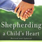 Shepherding a Child's Heart:  Book Review & Giveaway (2 Copies)