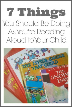 7 Things you should be doing as youre reading aloud to your child 300x444 Seven Things You Should Be Doing as You're Reading to Your Child