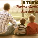 5 Things Fathers Should Teach Their Little Boys
