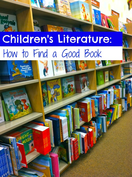 Children's Literature:  How to Find a Good Book