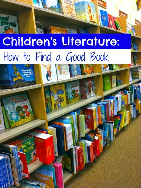 Children's Literature:  How to Find a Good Book