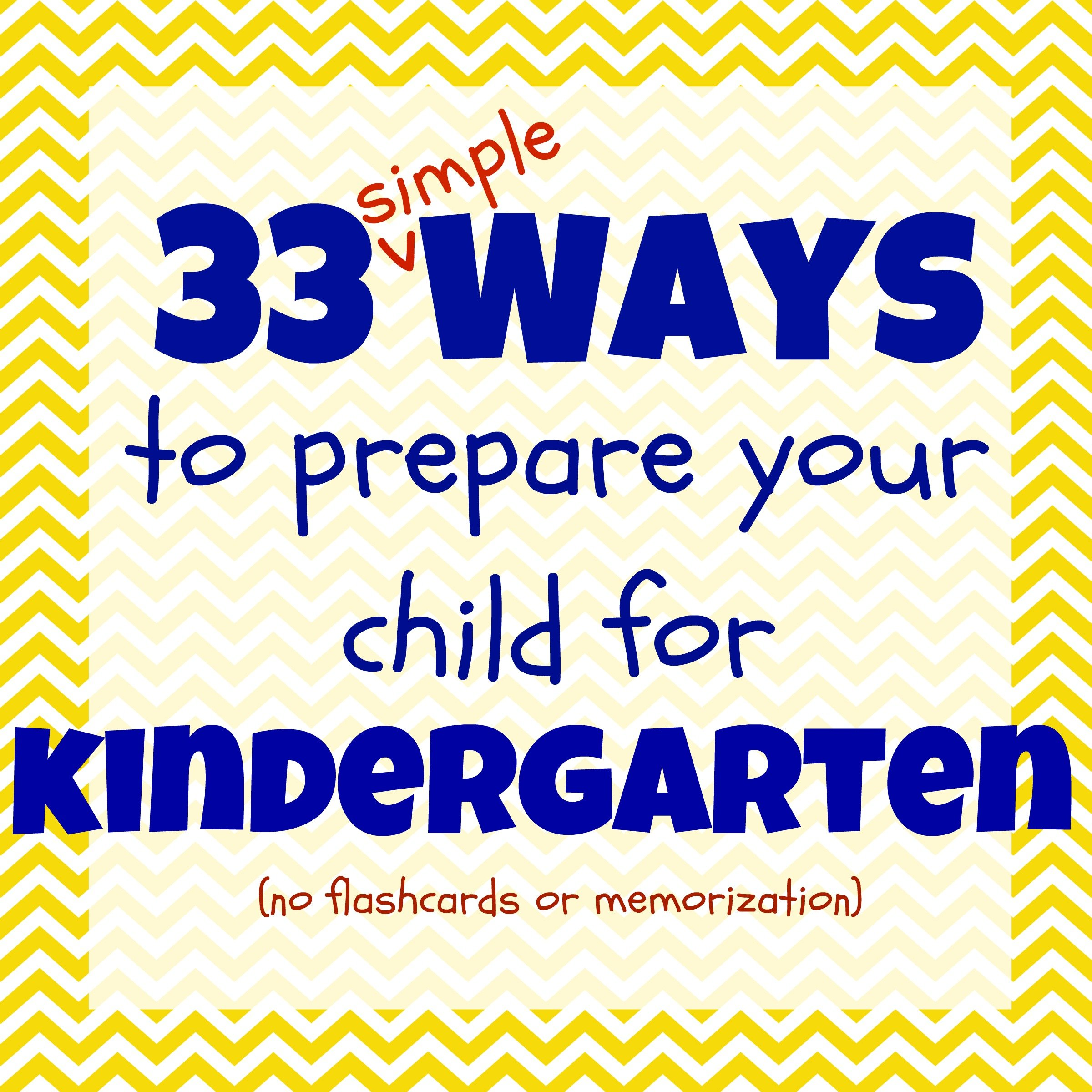 Prepare Your Child For Stem Subjects: Kindergarten Readiness Checklist: 33 Ways To Get Your