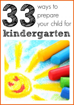 33 ways vertical 300x424 33 Ways to Prepare Your Child for Kindergarten