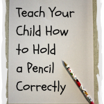 Teach Your Child How to Hold a Pencil Correctly  150x150 Free First Day of School Printables