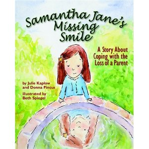 Samantha Janes Missing Smile A Story About Coping with the Loss of a Parent 5 Childrens Books that Deal with Death, Loss and Grief