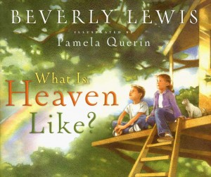 What is Heaven Like 300x251 5 Childrens Books that Deal with Death, Loss and Grief
