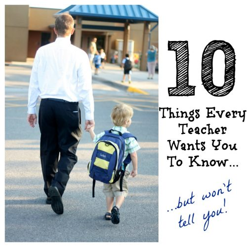 10 Things Every Teacher Wants You to Know 500x500 10 Things Every Teacher Wants You to Know...But Wont Tell You