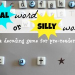 Real Word or Silly Word? (Decoding Game for Pre-Readers)