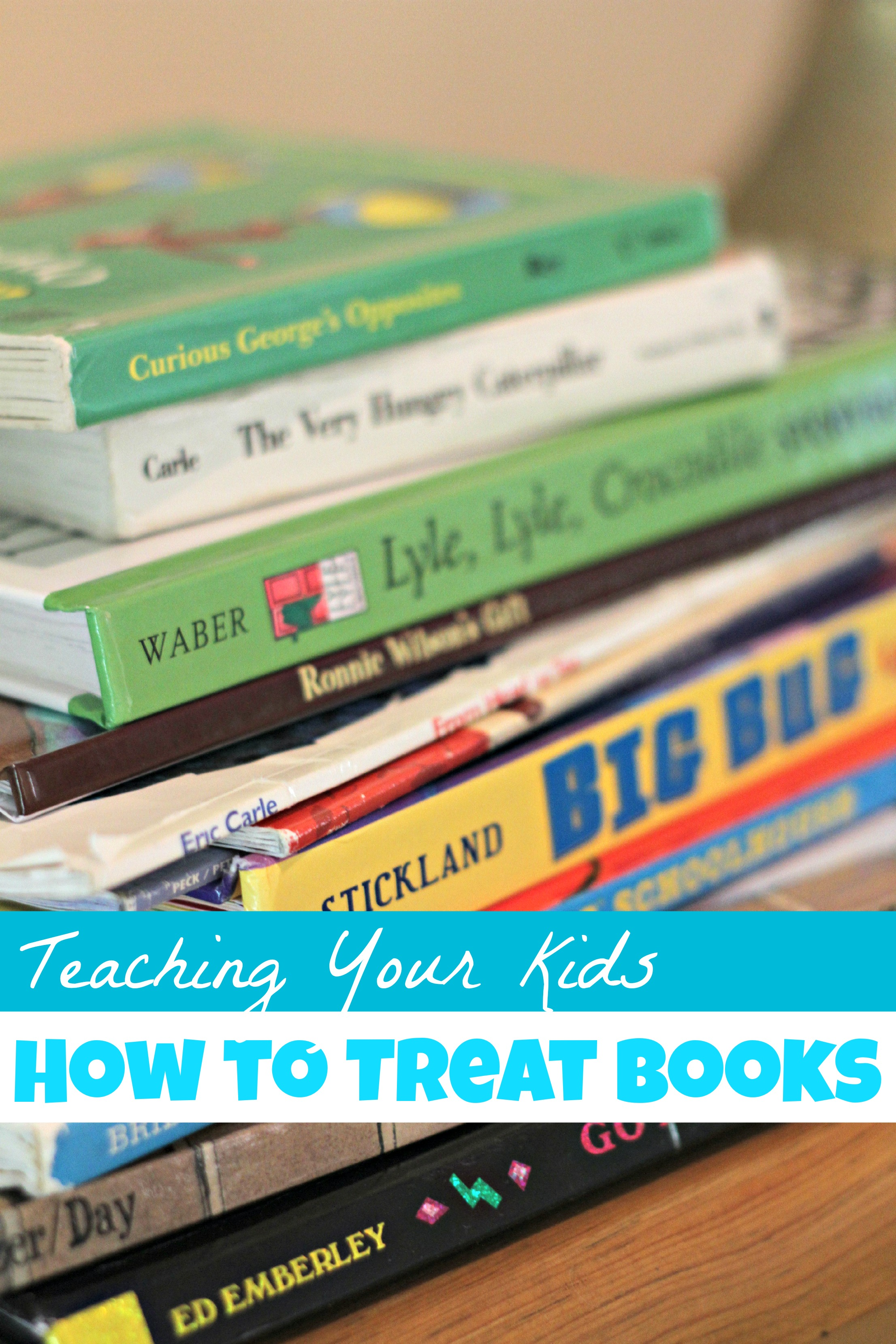Teaching Your Kids How to Treat Books - I Can Teach My Child!