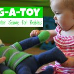 Tug-a-Toy:  Gross Motor Game for Babies