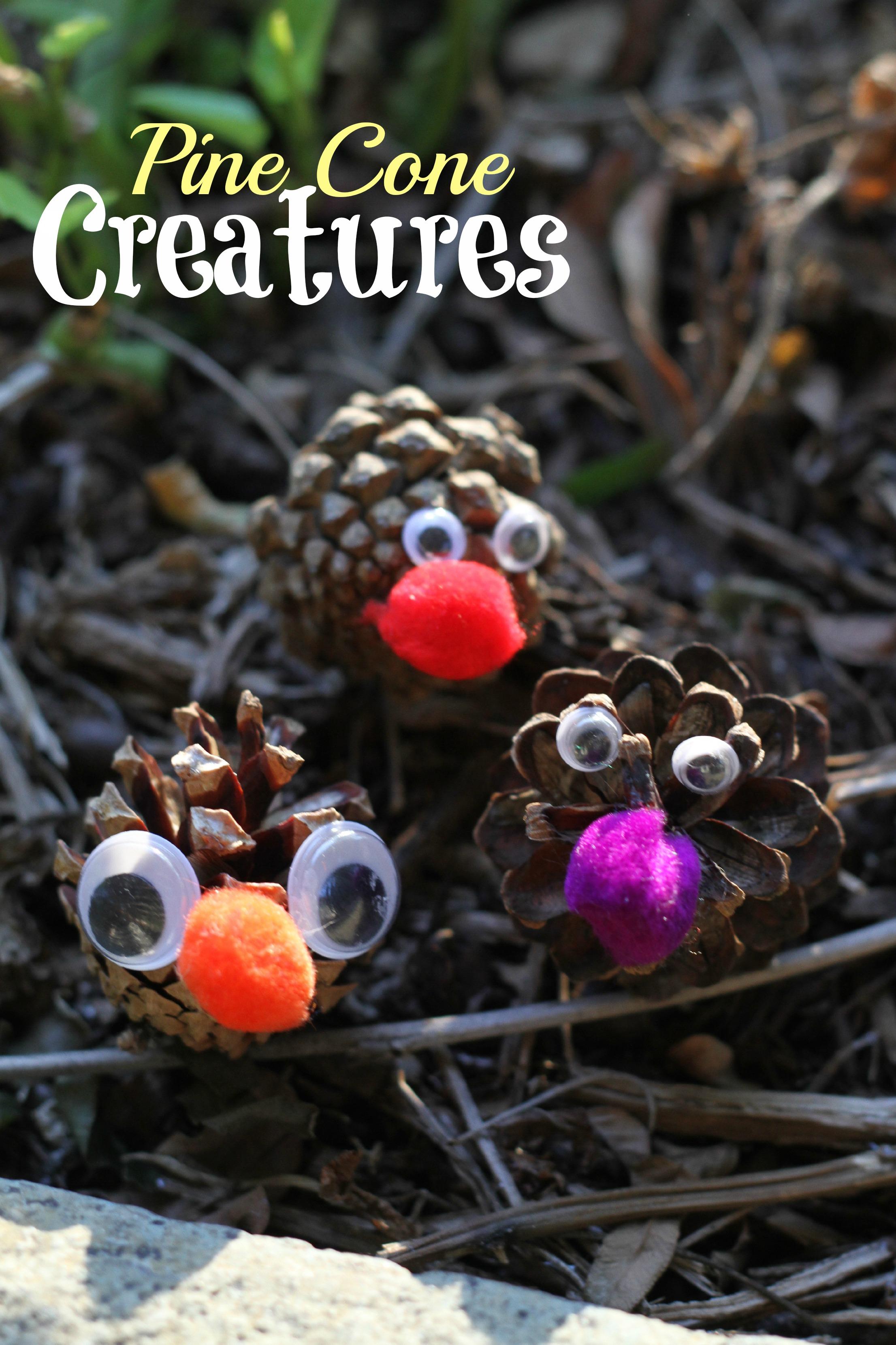 Pine Cone Creatures