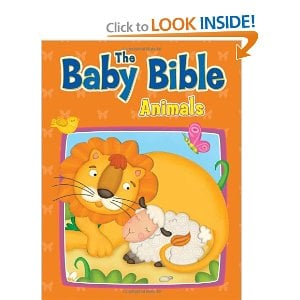 Baby Bible Animals The Best Bibles for Babies, Toddlers, & Preschoolers