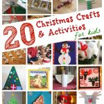 20 Christmas Crafts & Activities for Kids