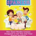 Book Review & Giveaway:  52 Weeks of Family Spanish (5 copies)
