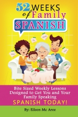 52 Weeks of Family Spanish Book Review & Giveaway:  52 Weeks of Family Spanish (5 copies)