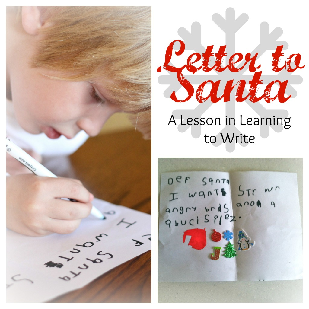 Letter To Santa: A Lesson In Learning To Write