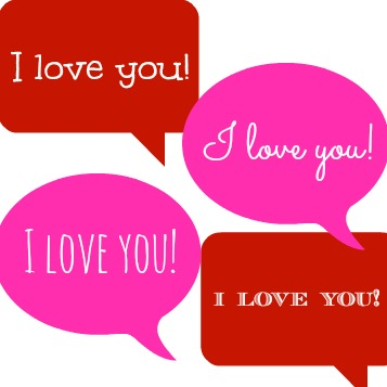 say I love you!