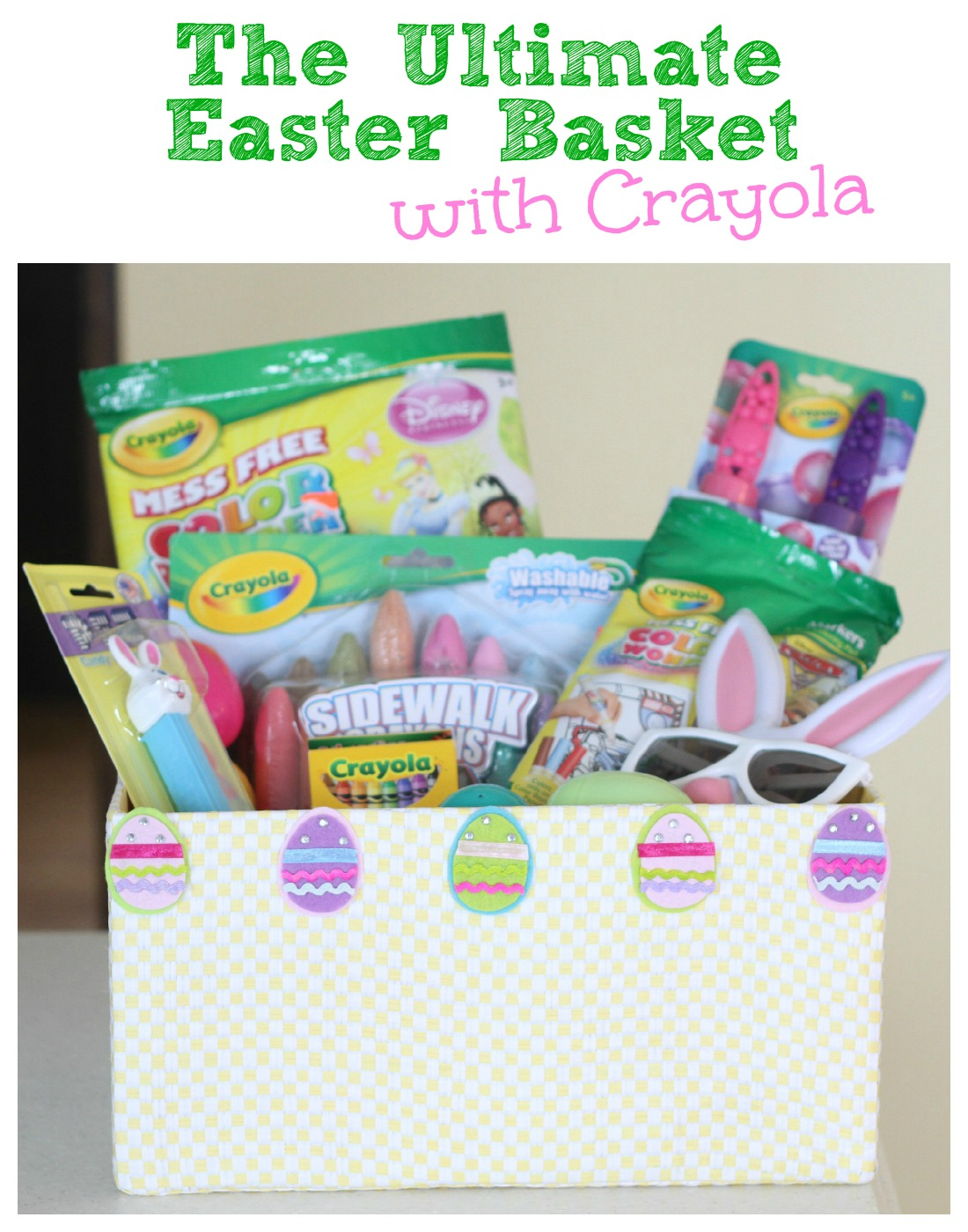 The ultimate easter basket with crayola and a giveaway i can the ultimate easter basket with crayola negle Gallery