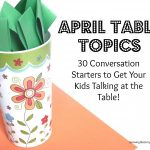 April Table Topics 150x150 Show and Share Saturday Link Up!