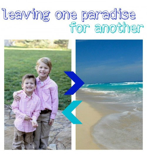 Leaving One Paradise for Another