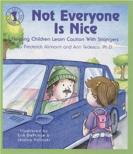 Not Everyone is Nice Books about the Tough Stuff:  Stranger Safety, Safe Touches, and How Babies Are Made