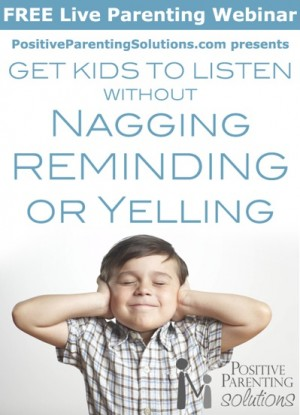 free webinar 300x415 Free Webinar:  Get Kids to Listen Without Nagging, Reminding or Yelling