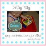 Baby Play Sound Pin 700x691 150x150 5 Steps to Making the Most of Your Childs Curiosity