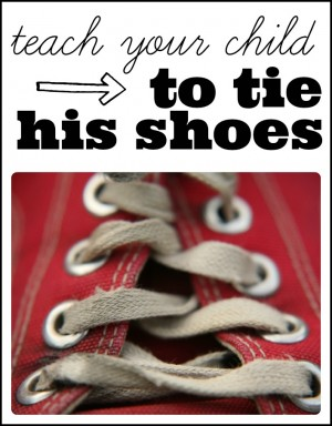 From tears to cheers...teach your child to tie hisher shoes