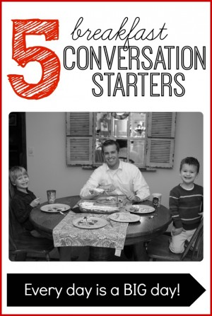 5 Breakfast Conversation Starters