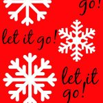 Let it Go!  Let it Go!  Let it Go!:  A New Christmas Motto