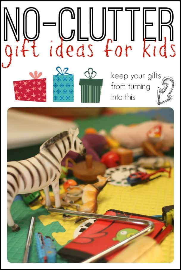 No-Clutter Gift Ideas for Kids - I Can Teach My Child!