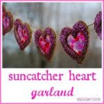 Suncatcher Heart Garland1 150x150 Pretend Play:  Valentine Cookie Bakery