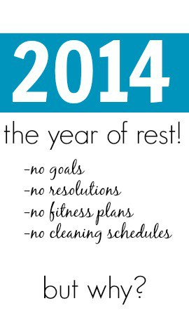 2014:  The Year of Rest