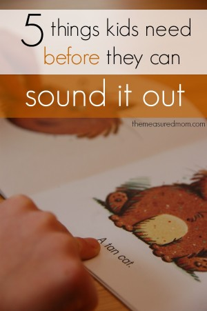 5-things-kids-need-before-they-can-sound-it-out