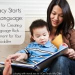 20 Tips for Creating a Language Rich Environment for Your Toddler