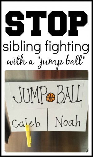 Stop sibling fighting with a jump ball (just like in basketball)