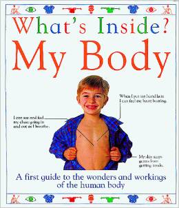 Whats inside my body Books about the Human Body
