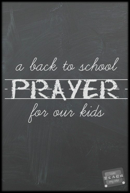 A back to school prayer for our kids