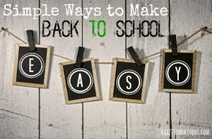 Simple-Ways-to-Make-Back-to-School-Easy