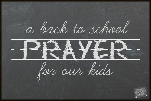 back to school prayer for our kids