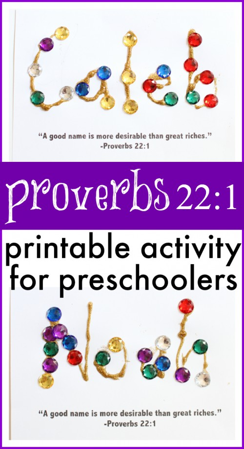 Proverbs 22-1 Activity for Preschoolers- A good name is more desirable than great riches (with free printable)
