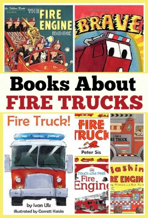 Books About Fire Trucks 300x440 Show and Share Saturday Link Up!