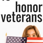 10 Ways Children Can Honor Veterans