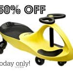 50% off Plasma Cars Today Only