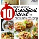 10 Make-Ahead Breakfast Ideas for Christmas Morning